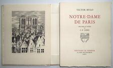 Notre Dame de Paris, ex. numéroté, Gravures de Josso, 2 volumes Victor Hugo 1948