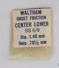 WALTHAM SS 6/0 SIZE CENTER LOWER JEWEL UNSET FRICTION PART J31 NOS