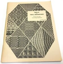 Twills and Twill Derivatives - Design Your Own 4 - 8 Harnesses by Lucille Landis