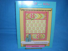 Stop, Drop, and Roll Jelly Roll & Fat Quarter Projects, Heather Mulder Peterson