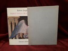 PIERO DELLA FRANCESCA di ROBERTO LONGHI - SANSONI EDITORE 1980