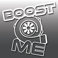 Boost Me Turbo Funny Car Vinyl Window Bumper Decal Sticker   JDM   DUB   Drift