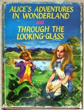 ALICE IN WONDERLAND & THROUGH LOOKING GLASS~ LEWIS CARROLL ~ ILLUS ~ 1962 ~ HC