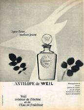 PUBLICITE ADVERTISING  1961   WEIL   parfum ANTILOPE