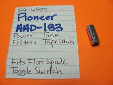 pioneer aad-183 toggle cap knob sa-6800 sa-5800 sa-708 power tone filter tapemon