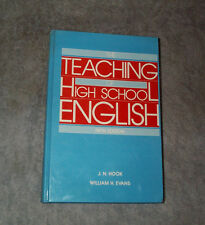 The Teaching of High School English, J N Hook, William  H Evans 5th ed, HB 521p