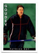 2015 Goudey Goodwin Champions Card #34 Patrick Roy (Hockey)(NM)