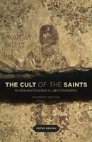 THE CULT OF THE SAINTS - BROWN, PETER - NEW PAPERBACK BOOK