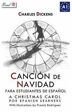 Read in Spanish: Canción de Navidad para Estudiantes de Español : A Christmas...