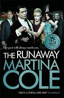 The Runaway by Martina Cole (Paperback) Book