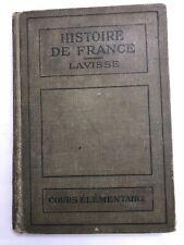 RARE 1919 HISTOIRE DE FRANCE Vintage Hardback Ernest Lavisse Cours Elementaire