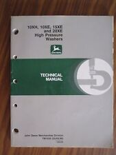 JOHN DEERE 10XH, 10XE, 15XE, 20XE HIGH PRESSURE WASHER TECHNICAL REPAIR MANUAL