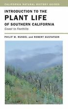 Introduction to the Plant Life of Southern California: Coast to Foothills (Calif