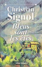 C1 Christian SIGNOL Bleus sont les Etes GRAND FORMAT Quercy