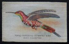 TOPAZ THROATED HUMMING BIRD Birds SILK issued 1921 Quilting Patchwork Needlework