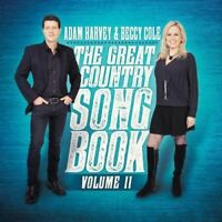 ADAM HARVEY & BECCY COLE The Great Country Songbook Volume II CD BRAND NEW Vol 2