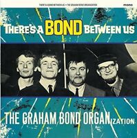 GRAHAM BOND ORG. - THERE'S A BOND BETWEEN   VINYL LP NEW+
