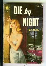 DIE BY NIGHT by MS Marble, US Graphic #102 crime noir gga pulp vintage pb