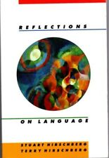 Stuart Hirschberg, Terry / REFLECTIONS ON LANGUAGE 1999