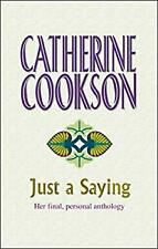 Just a Saying Hardcover Cookson