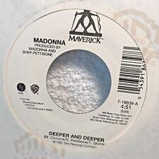 45 RPM MY#4219 Pop Madonna Deeper And  Deeper Maverick 86397 Year 1992