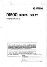 Yamaha D-1500 Digital Delay Owners Manual