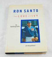For Love of Ivy; Ron Santo; Signed/Inscribed First Edition