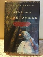Girl in a Blue Dress: Inspired by the Life and Marriage of Charles Dickens 2008