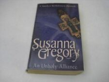 Susanna Gregory, An Unholy Alliance: The Second Chronicle of Matthew Bartholomew
