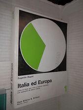 ITALIA ED EUROPA Vol 1 Eta medievale Eugenio Dupre G D Anna 1969 libro scuola di