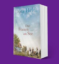 Drei Frauen am See - Dora Heldt - Lieferbar ab 31.08.2018