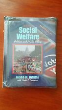 Social Welfare Politics and Public Policy 6th Themes of the times Diana Dinitto