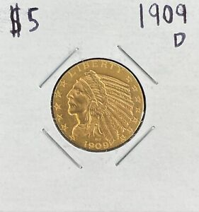 1909 D Indian Head $5 Dollar Gold Coin