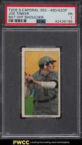 1909-11 T206 Joe Tinker BAT OFF SHOULDER PSA 1 PR