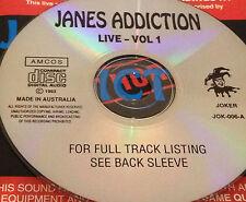 Jane's Addiction Live Vol. 1 Aust CD Super Rare Idiots Rule Like A Rolling Stone