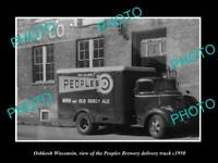 OLD LARGE HISTORIC PHOTO OF OSHKOSH WISCONSIN, THE PEOPLES BREWERY TRUCK c1950