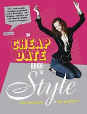 """VERY GOOD"" The Cheap Date Guide To Style, Jolliffe, Kira,Garnett, Bay, Book"