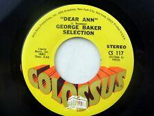 George Baker Selection: Dear Ann / Fly  [Unplayed Copy]