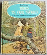 Let's Discover Birds In Our World Golden/Audubon Primer Ada/Frank Graham HC 1974