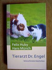 """""""Tierarzt Dr. Engel – Seine schönsten Geschichten"""" von Felix Huby und Hans Münch"""