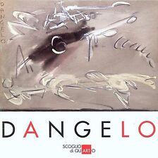 Dangelo, Le Nuove Scritture, Catalogo per Scoglio di Quarto, 2001