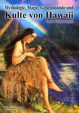 Mythologie, Magie, Geheimbünde und Kulte von Hawaii von Achelis, Thomas
