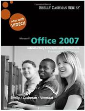 Microsoft Office 2007 : Introductory Concepts and Techniques by Gary B. Shelly