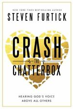 Crash the Chatterbox: Hearing Gods Voice Above Al