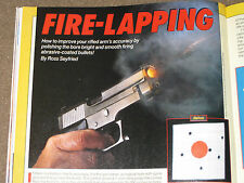 GUNS & AMMO TEST HI-POWER 40 S&W,  RUGER P91DC, SAM COLT COMM, + FIRE LAPPING