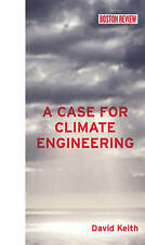 USED (LN) A Case for Climate Engineering (Boston Review Books) by David Keith
