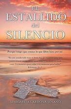 NEW El Estallido del Silencio (Spanish Edition) by Margarita Cardona Solano