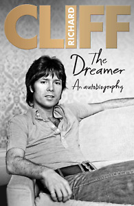 The Dreamer: An Autobiography - Cliff Richard - Signed 1st / 1st Ed. H'bk - NEW