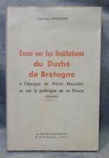Montigny Jean-Loup Essai sur Les Institution Du Duché De Bretagne politique