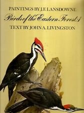 PAINTINGS BY J.F. LANSDOWNE - BIRDS of the EASTERN FOREST, Vols. 1 & 2